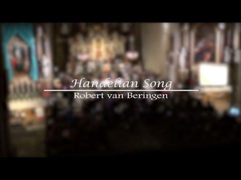 Handelian Song | Robert van Beringen