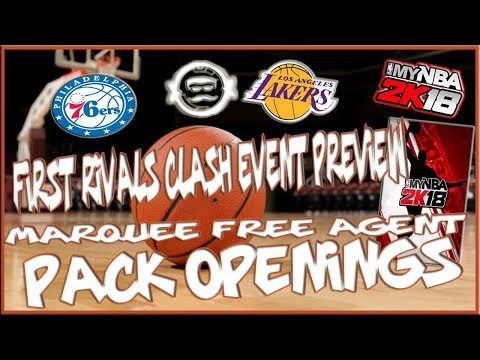 MyNBA2K18 Philadelphia/LA First Rivals Clash Event Preview!!!   Marquee Free Agent Pack Openings!!!
