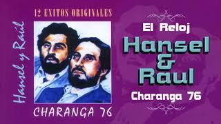 El Reloj - Hansel & Raul | Salsa