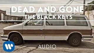 Repeat youtube video The Black Keys - Dead and Gone [Audio]