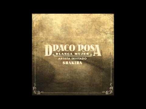 draco-rosa---blanca-mujer-(feat.-shakira)