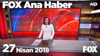 27 Nisan FOX Ana Haber