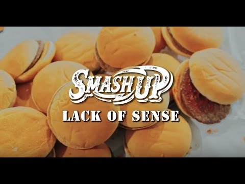 SMASH UP 【LACK OF SENSE】(OFFICIAL VIDEO)