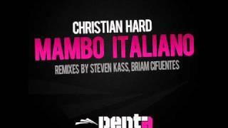 Christian Hard - Mambo Italiano (Original Mix)