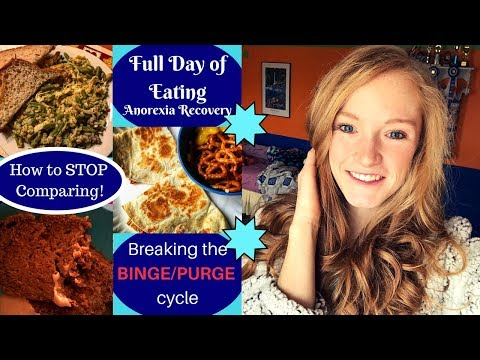 FULL DAY OF EATING// Breaking The Binge/purge Cycle// Recovery Chats
