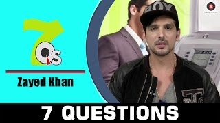 7 Questions with Zayed Khan | 7Q's All about music & movies | Sharafat Gayi Tel Lene