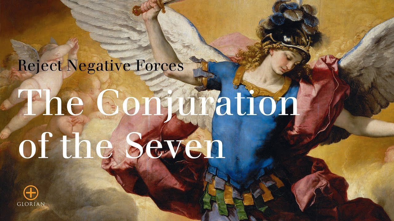 The Conjuration of the Seven Explained