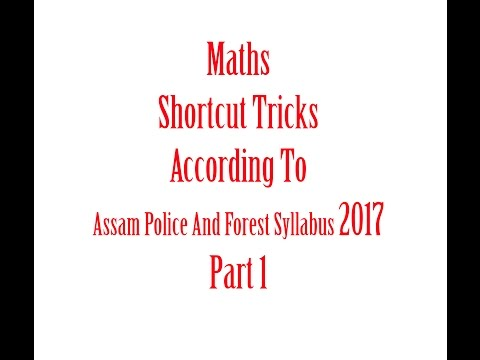 Maths shortcut TRICKS According to Assam Police Constable And Forest Syllabus Part 1 in Assamese