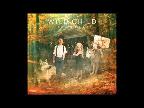 Wild Child - Anna Maria (Official)