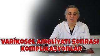 Op.Dr. Murad Çeltik - Varikosel Ameliyatı Sonrası Ne Tür Komplikasyonlar Ortaya Çıkabilir