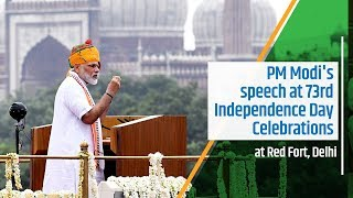 PM Modi's speech at 73rd Independence Day Celebrations at Red Fort, Delhi