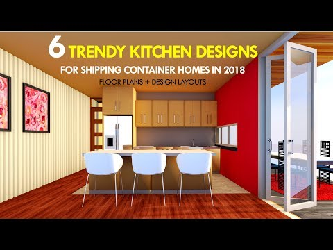 Shipping Container Kitchen Layout Ideas + Design Trends (2019)