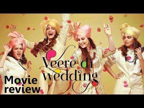 Veere Di Wedding | Movie Review | Kareena Kapoor | Sonam Kapoor | Swara Bhaskar | Shikha Talsania