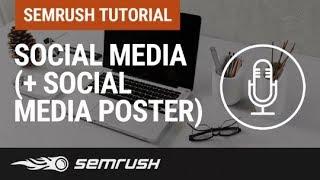 SEMrush en 30 minutos: Social Media (+ Social Media Poster)