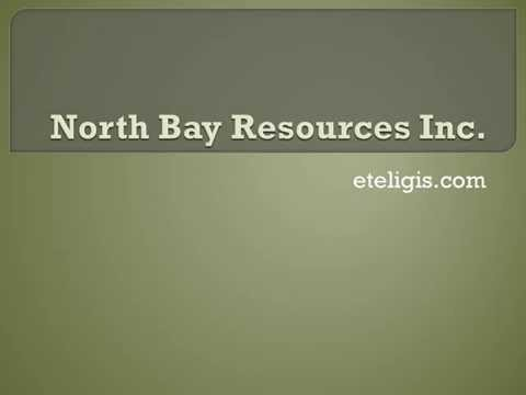 North Bay Resources Inc Provides Update on Canadian Mining Projects