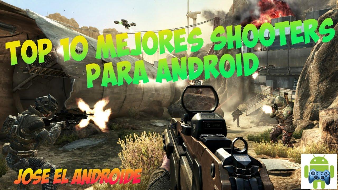 Top 10 Mejores Juegos De Accion Y Disparos Shooter Para Android Link