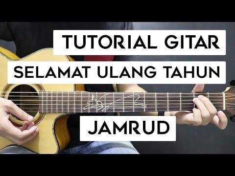 (Tutorial Gitar) JAMRUD - Selamat Ulang Tahun | Mudah Dan Cepat Dimengerti Untuk Pemula
