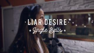 Jingle Bells - Liar Desire Cover