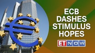 ECB dashes stimulus hopes: