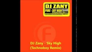 Dj Zany - Sky High  Technoboy Remix