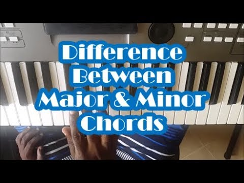 Difference Between Major And Minor Chords Piano Lesson Youtube