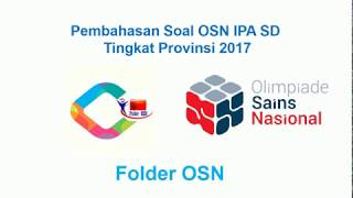 Pembahasan Soal OSN IPA SD 2017 Tingkat Provinsi No 21