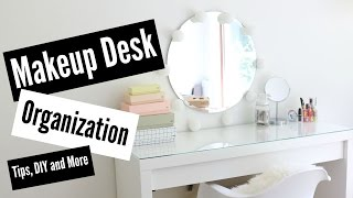 ♡makeup Desk Organization//tips And Diy!♡