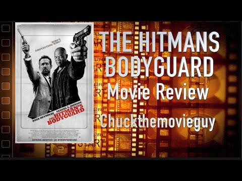 The Hitmans Bodyguard movie review by Chuck the Movieguy