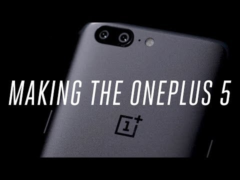 Making the OnePlus 5