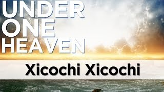 Xicochi Xicochi