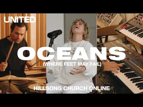 Oceans Where Feet May Fail Church Online Hillsong United
