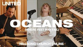 Oceans Where Feet May Fail Church Online - Hillsong UNITED