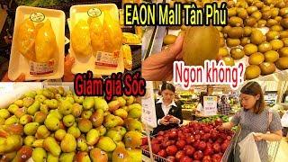 Thất vọng khi ăn Sầu Riêng giảm giá 30% trong siêu thị lớn nhất Việt Nam EAON Mall Tân Phú