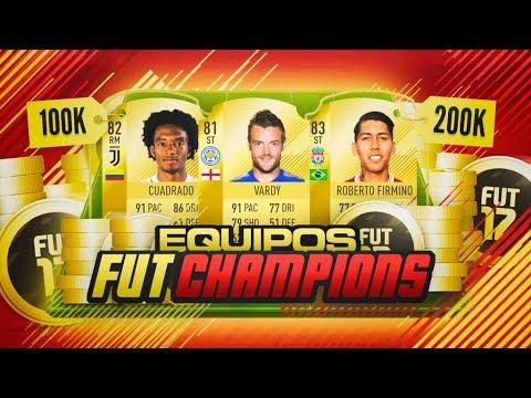 MEJORES EQUIPOS PARA FUT CHAMPIONS POR 100K Y 200K | FIFA 18