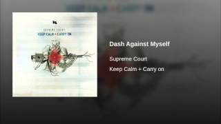 Dash Against Myself