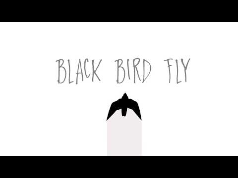 Black Bird Lyric Video