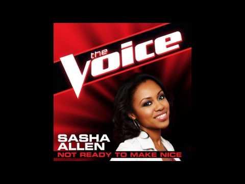 "Sasha Allen: ""Not Ready To Make Nice"" - The Voice (Studio Version)"
