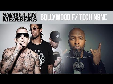Swollen Members Ft. Tech N9Ne - Bollywood Chick