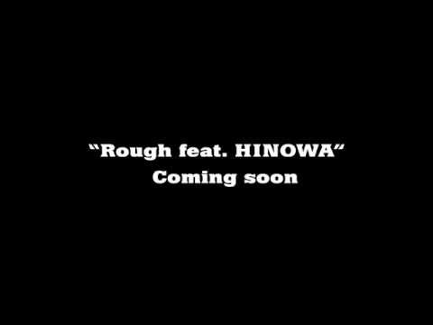 【予告】MC Bottle / Rough feat. HINOWA