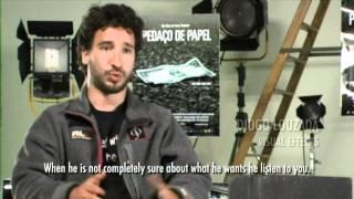 Piece of Paper (Pedaço de Papel) - Behind the scenes - The director