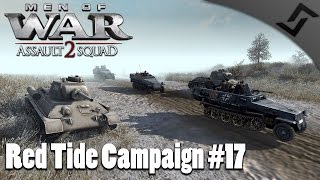 Stolen Vehicles & T-34 Rush For Communism - Men of War: Assault Squad 2 - Red Tide Mission 17