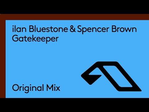 ilan Bluestone & Spencer Brown - Gatekeeper