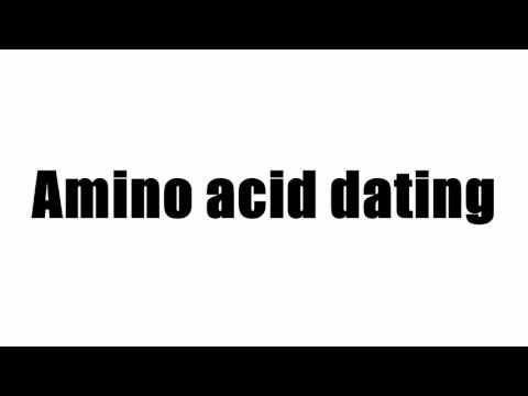 Amino Acid Dating