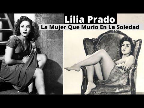 Lilia Prado La Mujer Que Murio En La Soledad | Rechazo Hollywood Y A Pedro Infante