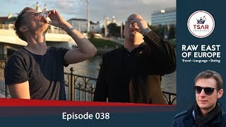 5 Reasons to leave IRELAND for BELARUS | Vodka Vodcast 038