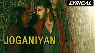 Joganiyan (Lyrical Full Song) | Tevar | Arjun Kapoor & Sonakshi Sinha