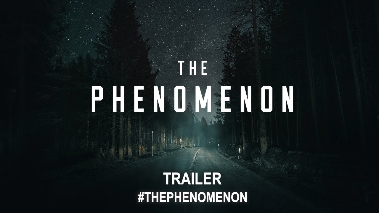 The Phenomenon (2020) | Official Trailer HD