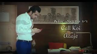 Na Phone Aaya Na Miss Call Koi Sajna Ki Aai (Lyrics Video) Sad Love Story Sharry Nexus | 2018
