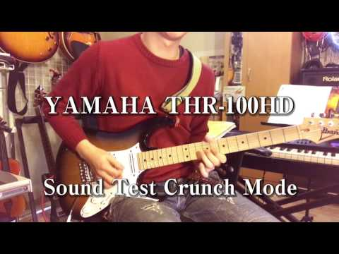 YAMAHA THR 100HD Sound Test Crunch Channel ヤマハ アンプ試奏動画 クランチチャンネル 杉山つよし