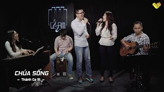 [CHẠM - Live Acoustic] Thánh Ca: Chúa Sống (He Lives) || Nenita & Khánh Linh & Thanh Trúc